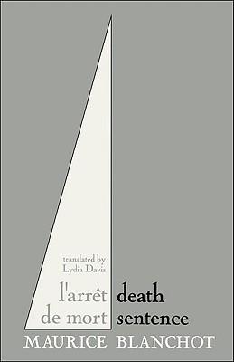 Death Sentence By Blanchot, Maurice/ Davis, Lydia